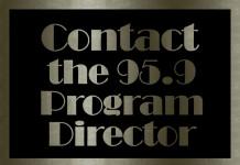 Contact 95.9 Program Director
